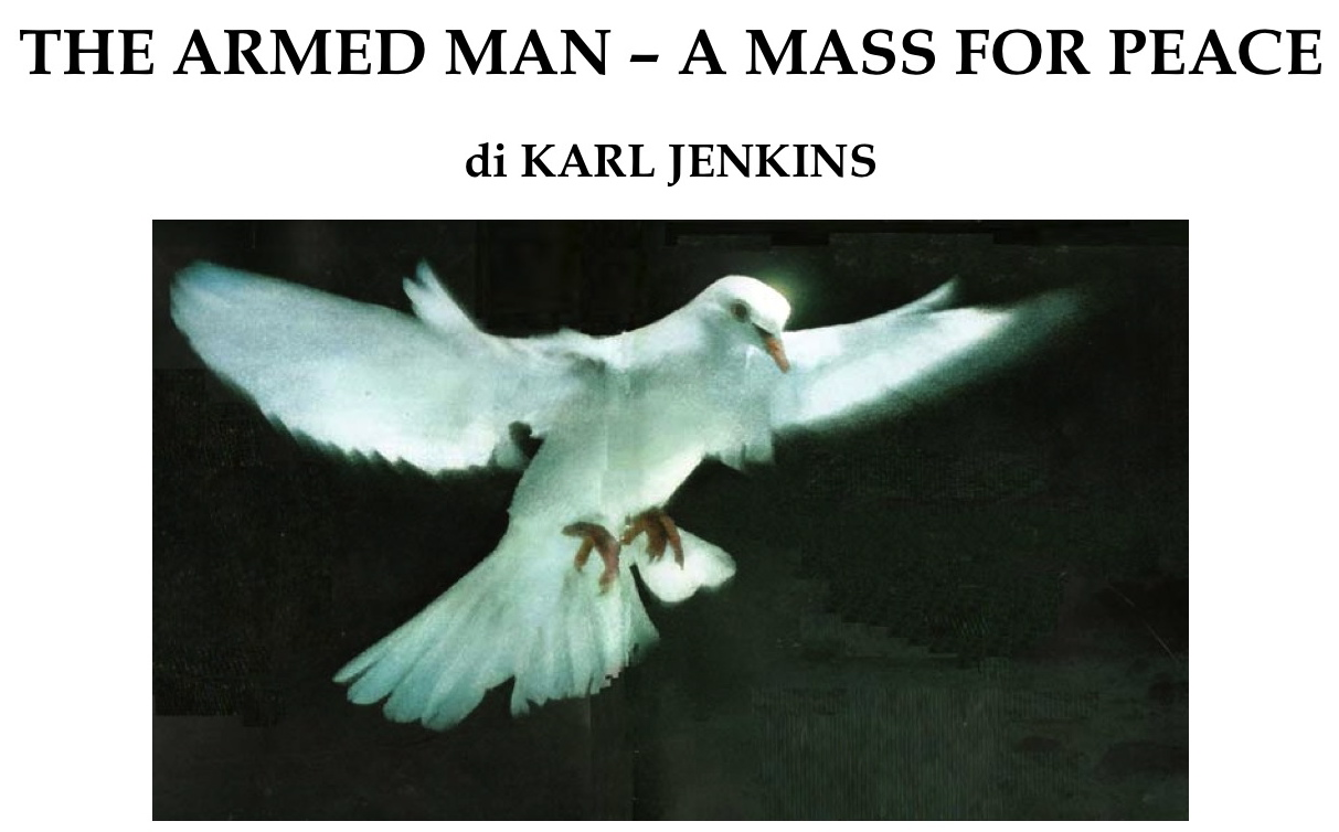 "Concerto ""The Armed Man: a Mass for Peace"" – Cattedrale di Perugia"