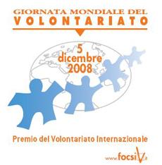 """Giornata del volontariato """"2008 con le Nazioni Unite per un'IMPRESA UMANA"""""""