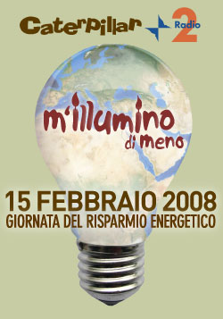 M'illumino di meno 2008: Aderisci anche tu!