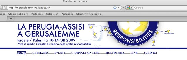 Segui la Perugia Assisi a Gerusalemme. Vai sul sito www.gerusalemme.perlapace.it