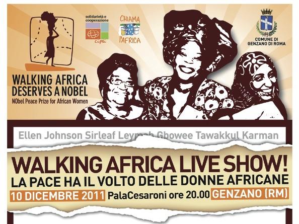 10 dicembre 2011: WALKING AFRICA LIVE SHOW - La pace ha il volto delle donne